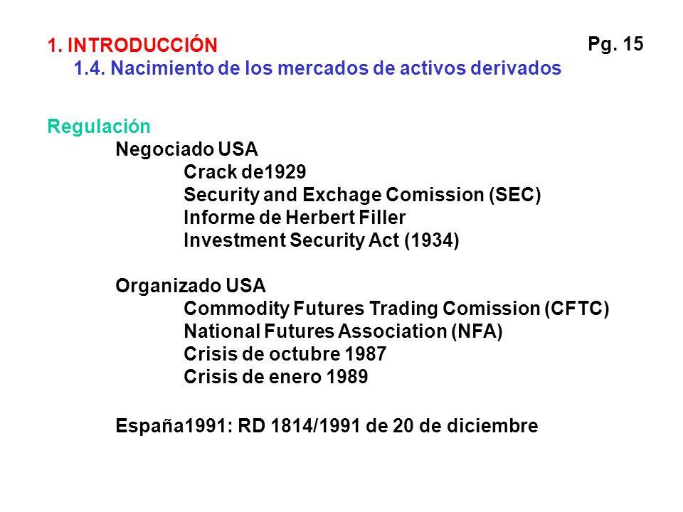 Regulación Negociado USA Crack de1929 Security and Exchage Comission (SEC) Informe de Herbert Filler Investment Security Act (1934) Organizado USA Com