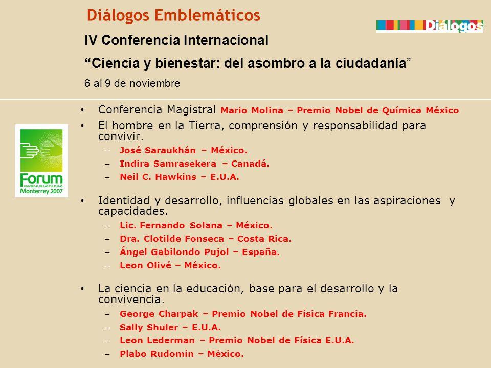 Diálogos Emblemáticos Conferencia Magistral Mario Molina – Premio Nobel de Química México El hombre en la Tierra, comprensión y responsabilidad para c