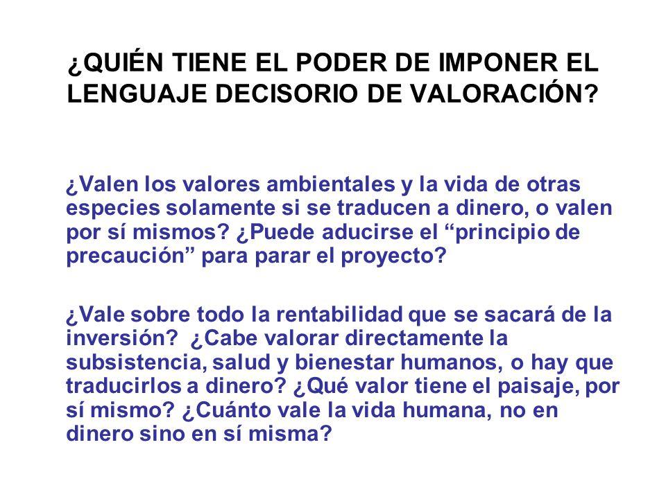 ¿QUIÉN TIENE EL PODER DE IMPONER EL LENGUAJE DECISORIO DE VALORACIÓN.