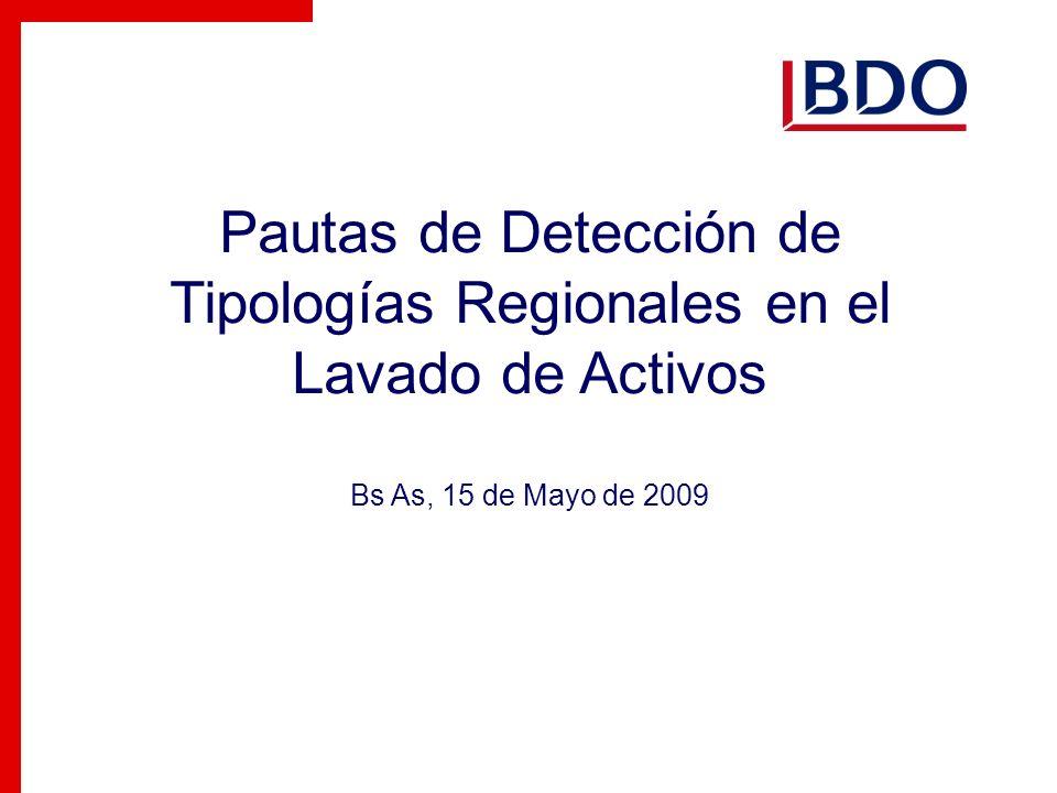 Pautas de Detección de Tipologías Regionales en el Lavado de Activos Bs As, 15 de Mayo de 2009