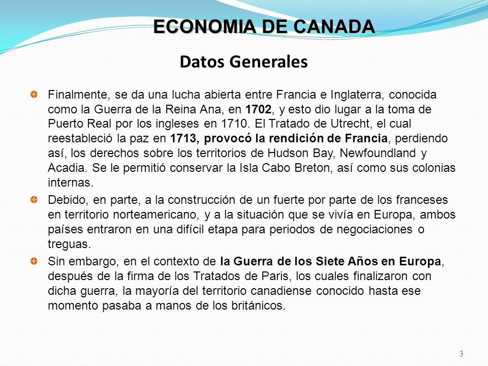 Datos Generales 4 ECONOMIA DE CANADA En 1774 el Parlamento Inglés autorizó el Acta de Québec, por la cual se asentaban las bases de lo que serían los inicios del establecimiento de un gobierno británico.