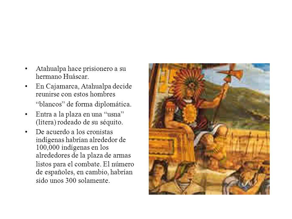 Atahualpa hace prisionero a su hermano Huáscar.