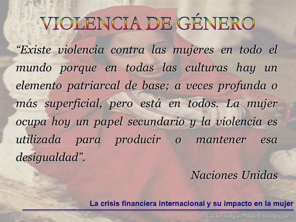 Existe violencia contra las mujeres en todo el mundo porque en todas las culturas hay un elemento patriarcal de base; a veces profunda o más superficial, pero está en todos.