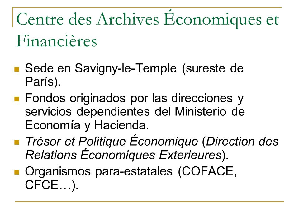 Centre des Archives Économiques et Financières Sede en Savigny-le-Temple (sureste de París).
