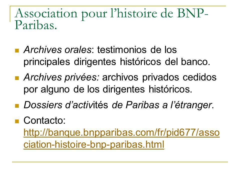 Association pour lhistoire de BNP- Paribas.