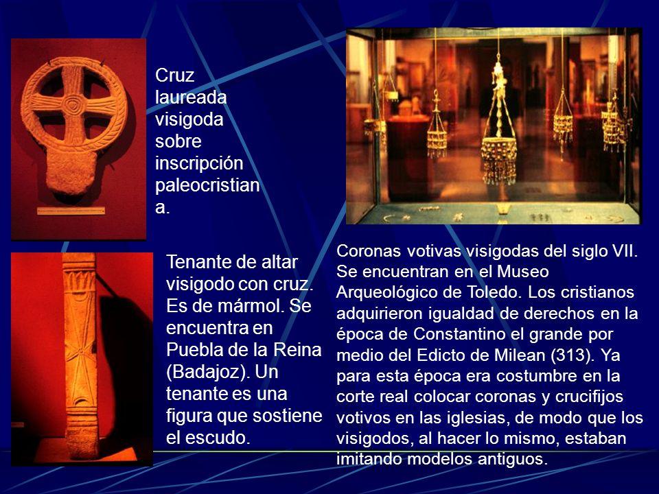 Cruz laureada visigoda sobre inscripción paleocristian a. Tenante de altar visigodo con cruz. Es de mármol. Se encuentra en Puebla de la Reina (Badajo