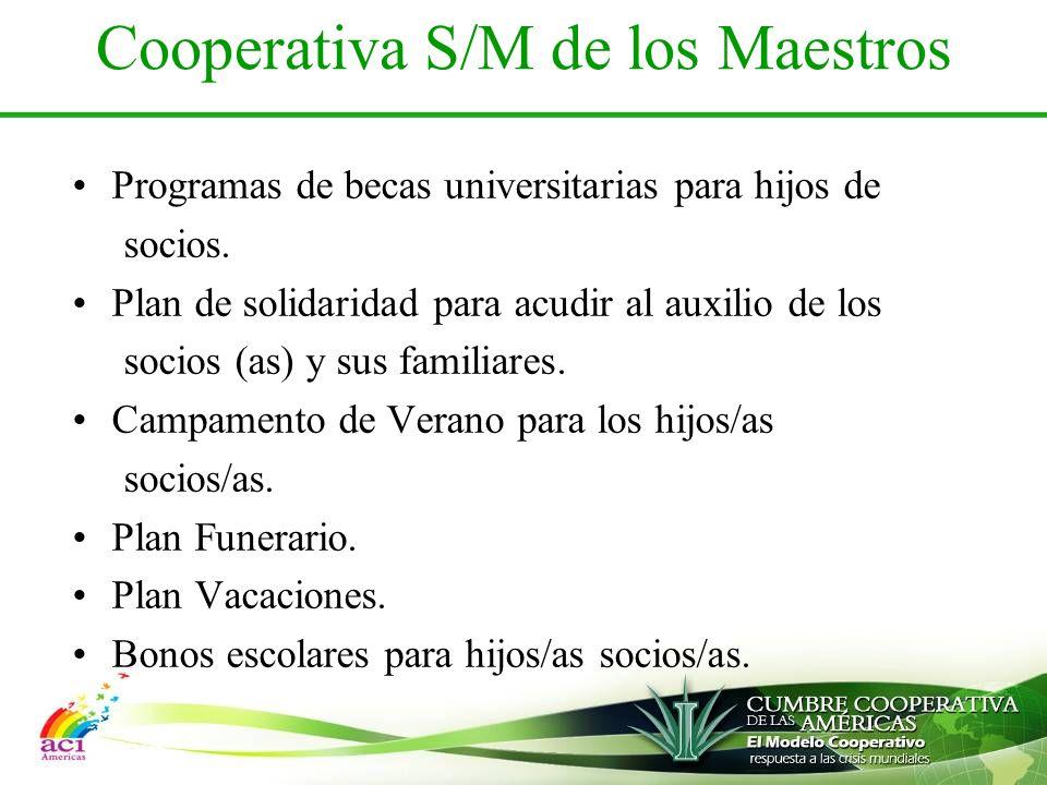 Cooperativa S/M de los Maestros Programas de becas universitarias para hijos de socios.