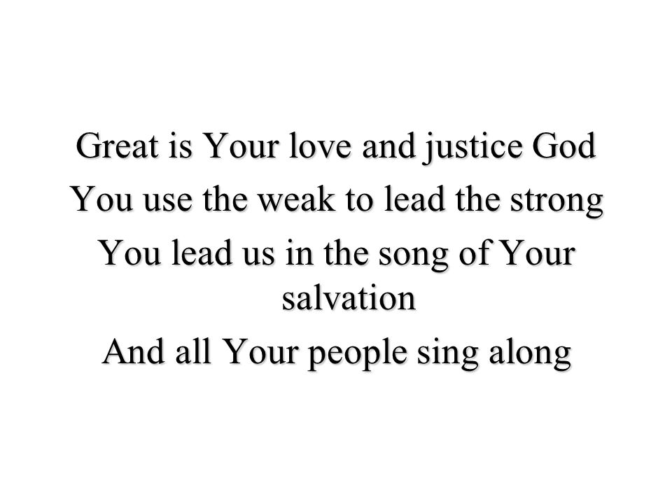 Your grace is enough Heaven reaching down to us Your grace is enough for me God i see your grace is enough I m covered in your love Your grace is enough for me For me