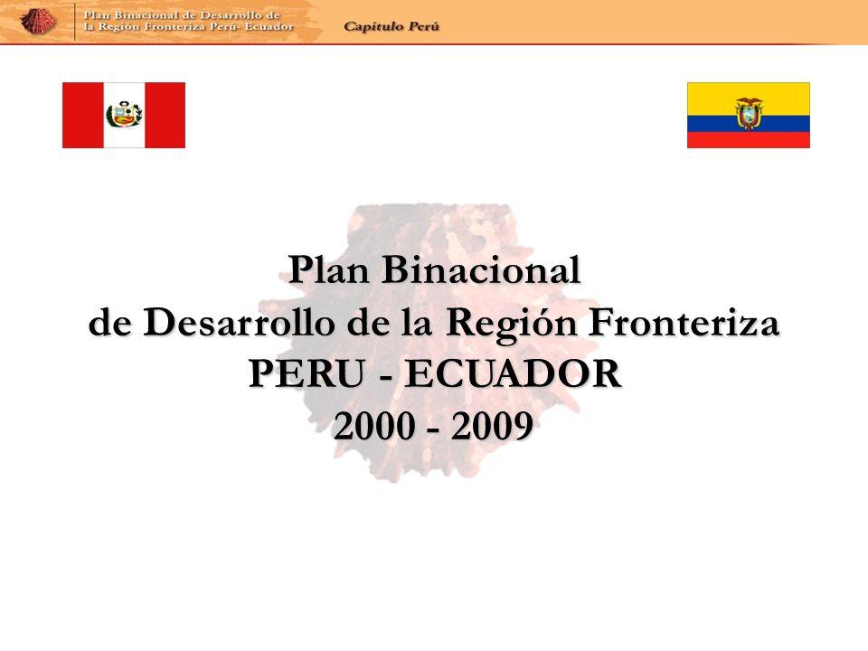Plan Binacional de Desarrollo de la Región Fronteriza PERU - ECUADOR 2000 - 2009