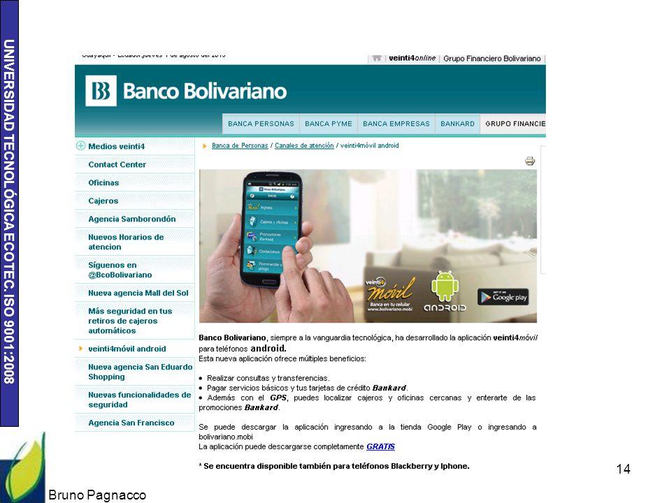 UNIVERSIDAD TECNOLÓGICA ECOTEC. ISO 9001:2008 Bruno Pagnacco 14