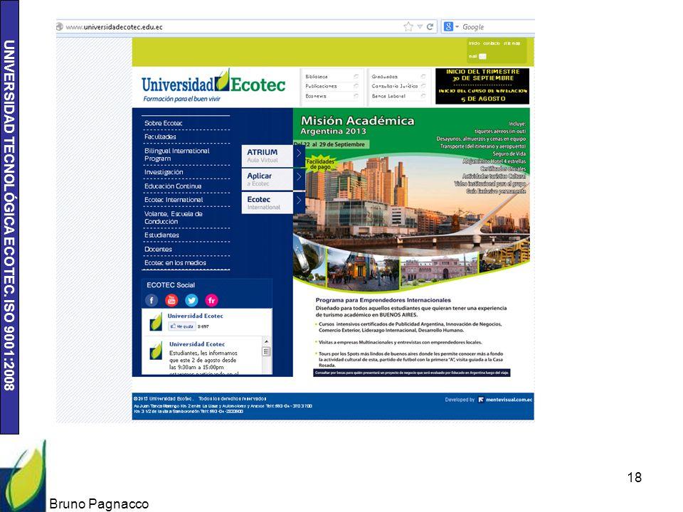 UNIVERSIDAD TECNOLÓGICA ECOTEC. ISO 9001:2008 Bruno Pagnacco 18