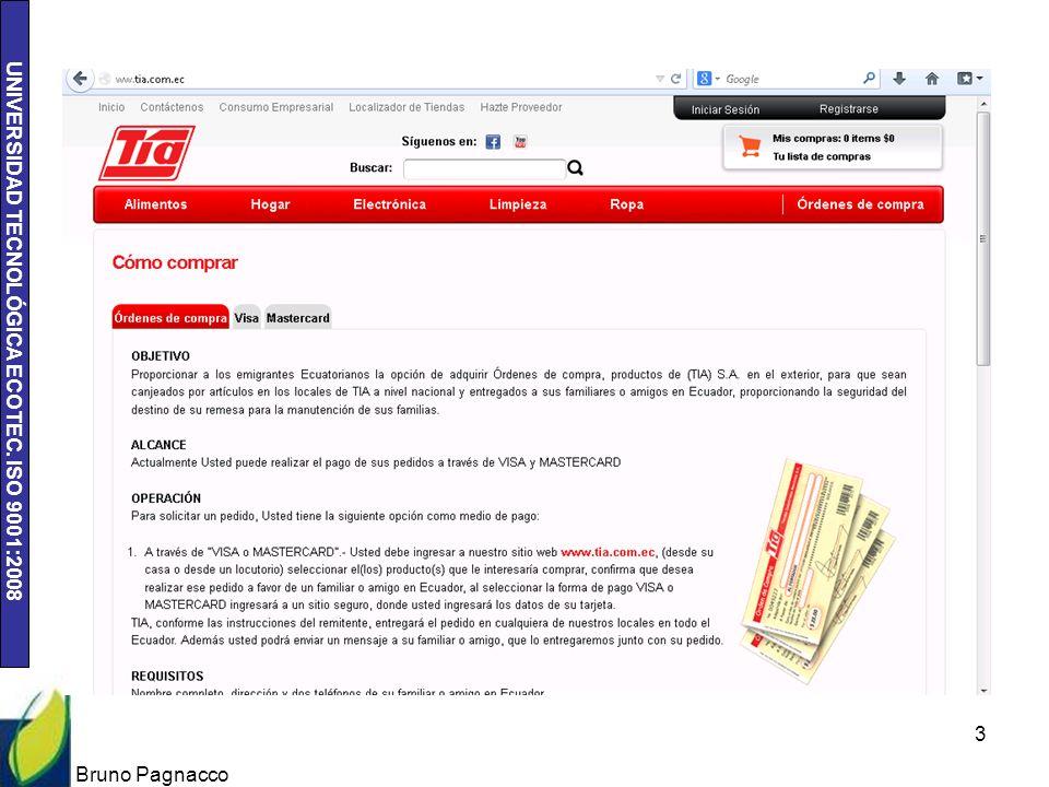 UNIVERSIDAD TECNOLÓGICA ECOTEC. ISO 9001:2008 Bruno Pagnacco 3
