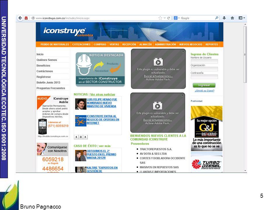 UNIVERSIDAD TECNOLÓGICA ECOTEC. ISO 9001:2008 Bruno Pagnacco 5