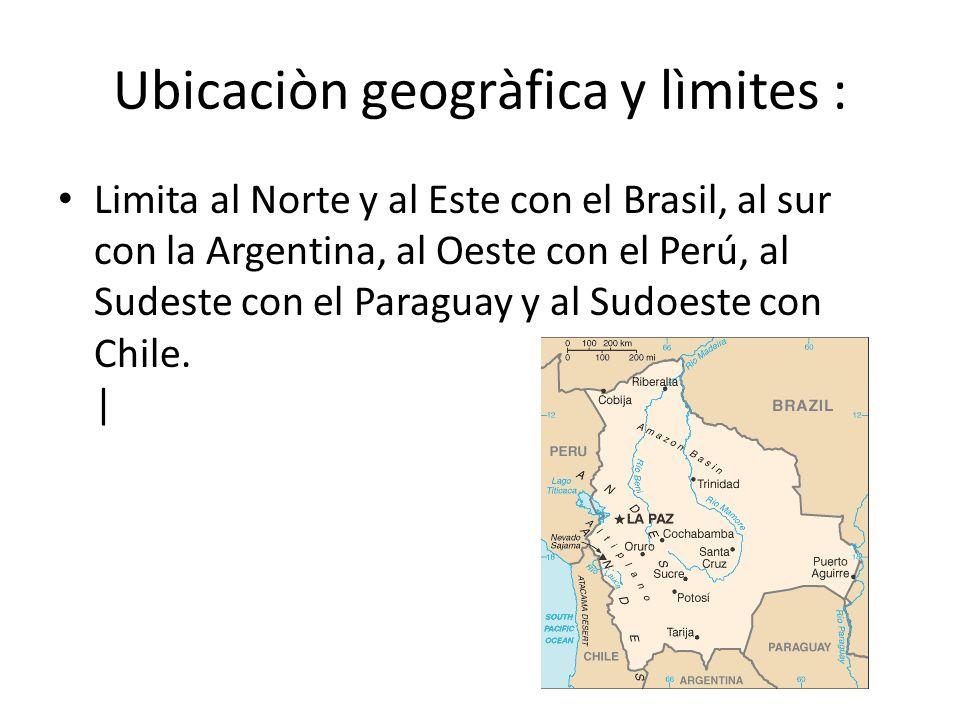 Ubicaciòn geogràfica y lìmites : Limita al Norte y al Este con el Brasil, al sur con la Argentina, al Oeste con el Perú, al Sudeste con el Paraguay y