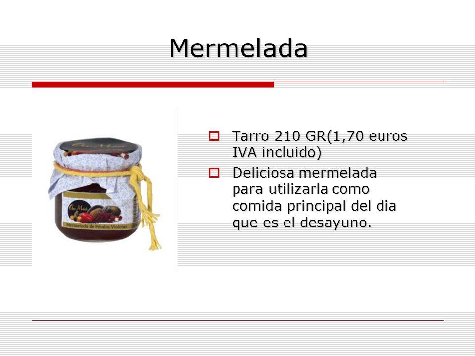 Mermelada Tarro 210 GR(1,70 euros IVA incluido) Tarro 210 GR(1,70 euros IVA incluido) Deliciosa mermelada para utilizarla como comida principal del dia que es el desayuno.