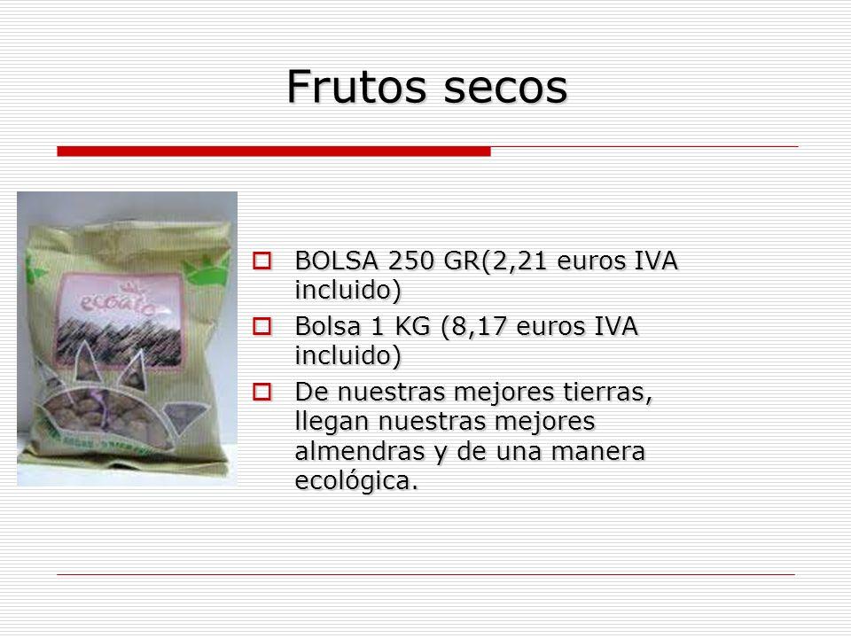 Frutos secos BOLSA 250 GR(2,21 euros IVA incluido) BOLSA 250 GR(2,21 euros IVA incluido) Bolsa 1 KG (8,17 euros IVA incluido) Bolsa 1 KG (8,17 euros IVA incluido) De nuestras mejores tierras, llegan nuestras mejores almendras y de una manera ecológica.