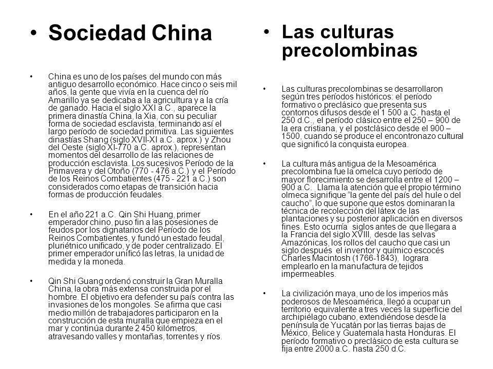 Sociedad China China es uno de los países del mundo con más antiguo desarrollo económico. Hace cinco o seis mil años, la gente que vivía en la cuenca