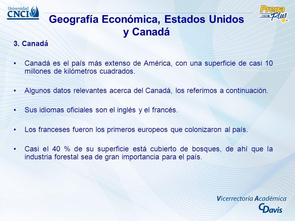 3. Canadá Canadá es el país más extenso de América, con una superficie de casi 10 millones de kilómetros cuadrados. Algunos datos relevantes acerca de