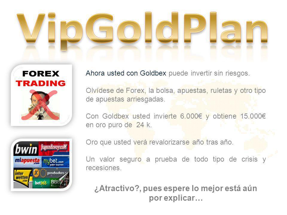 CAJAS DE SEGURIDAD EN SUIZA El oro obtenido será depositado en las cajas de seguridad que GOLDBEX tiene contratadas en Suiza.