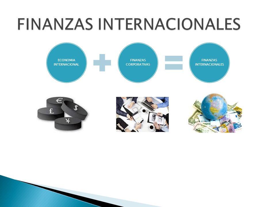 ECONOMIA INTERNACIONAL FINANZAS CORPORATIVAS FINANZAS INTERNACIONALES