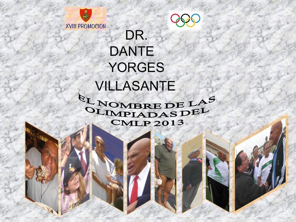 DANTE YORGES VILLASANTE DR.