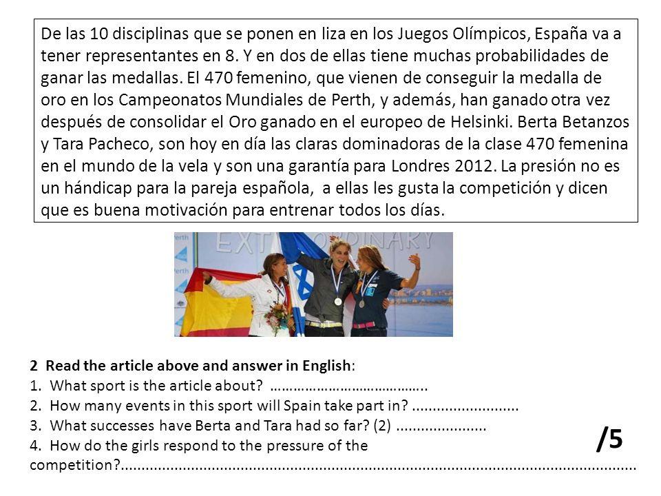 De las 10 disciplinas que se ponen en liza en los Juegos Olímpicos, España va a tener representantes en 8.