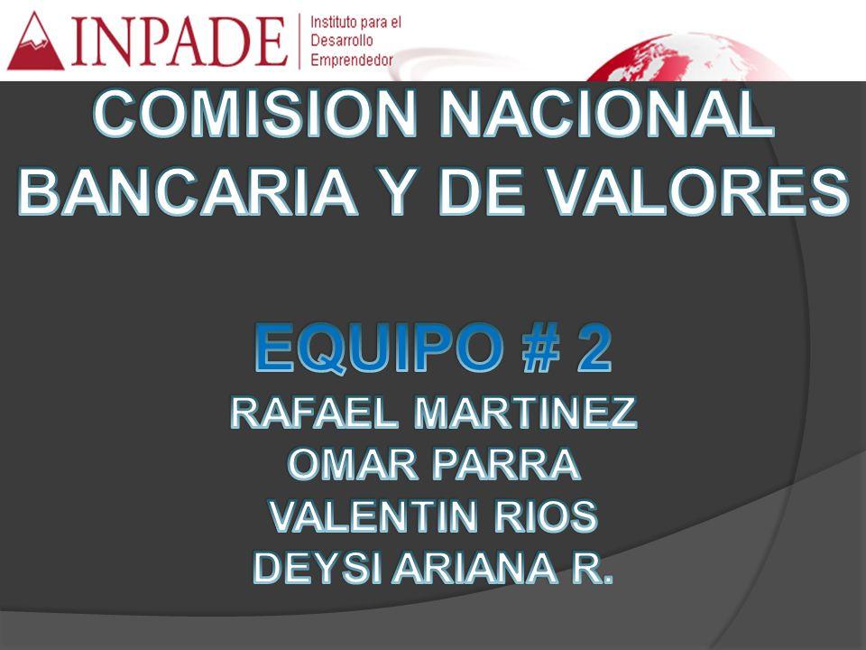 SISTEMA FINANCIERO MEXICANO SHCP COMISION NACIONAL BANCARIA Y DE VALORES INSTITUCIONES FINANCIERAS BANCARIAS BANCA MULTIPLE BANCA DE DESARROLLO INSTITUCIONES FINANCIERAS NO BANCARIAS BOLSA M V CASAS DE BOLSA SOCIEDADES DE INV.