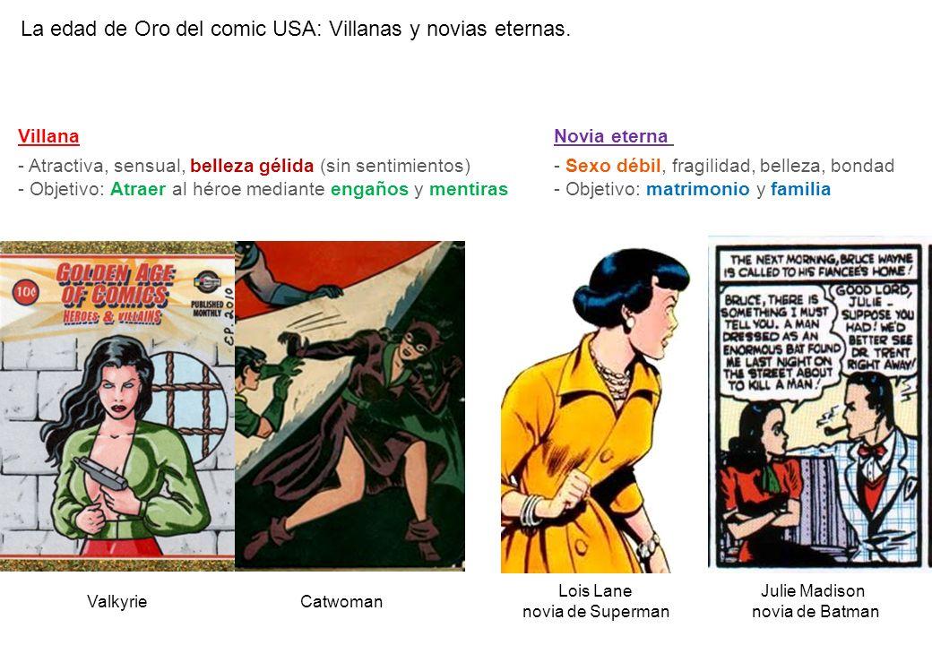 La edad de Oro del comic USA: Villanas y novias eternas. Lois Lane novia de Superman Julie Madison novia de Batman Catwoman Villana - Atractiva, sensu