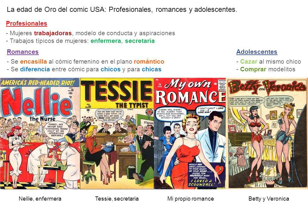 La edad de Oro del comic USA: Profesionales, romances y adolescentes. Mi propio romanceBetty y VeronicaTessie, secretaria Profesionales - Mujeres trab