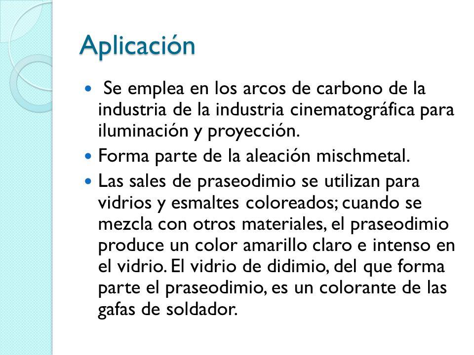 Aplicación Se emplea en los arcos de carbono de la industria de la industria cinematográfica para iluminación y proyección. Forma parte de la aleación