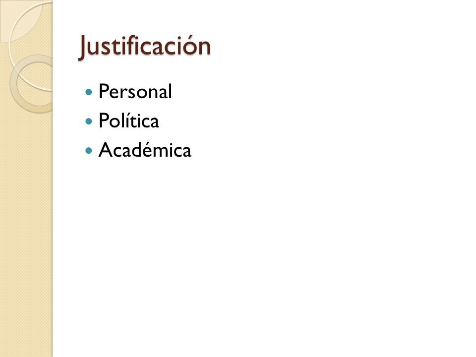 Justificación Personal Política Académica