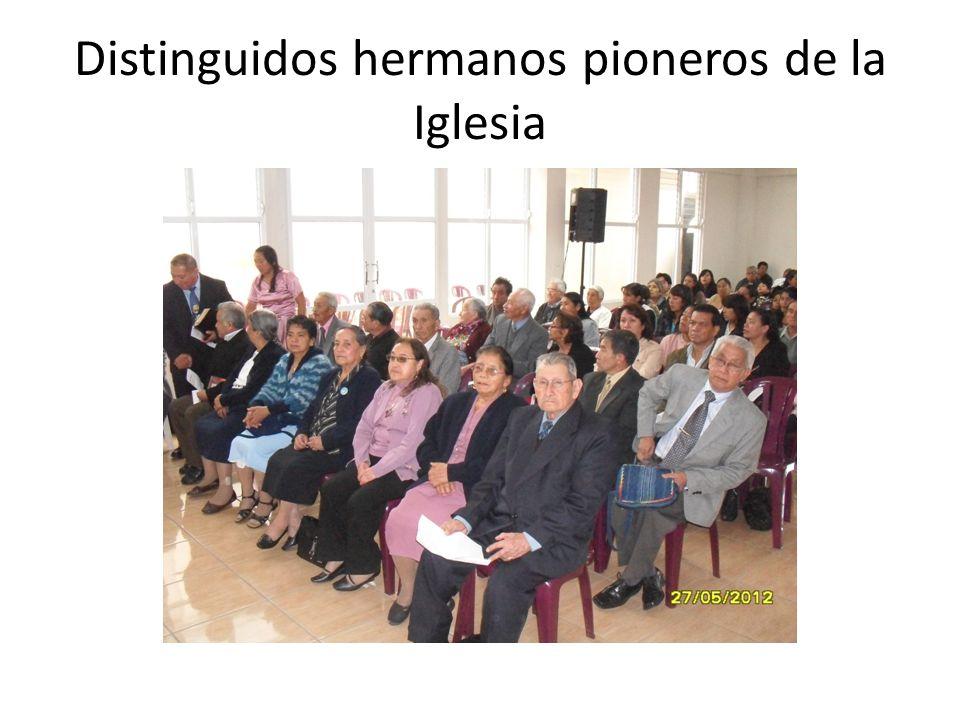 Distinguidos hermanos pioneros de la Iglesia