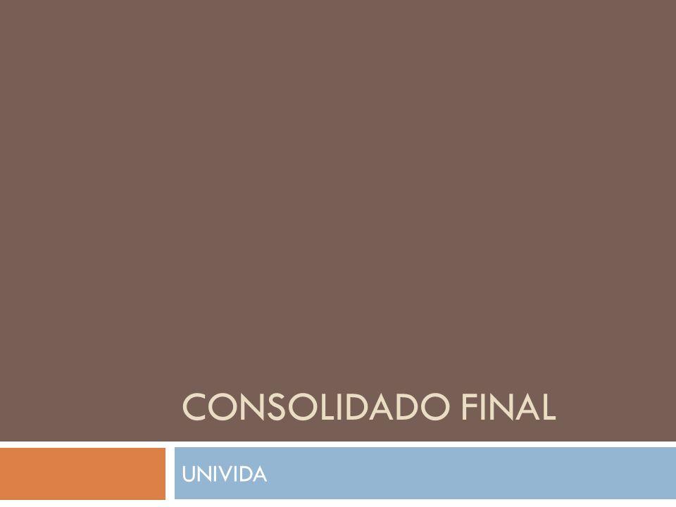 CONSOLIDADO FINAL UNIVIDA
