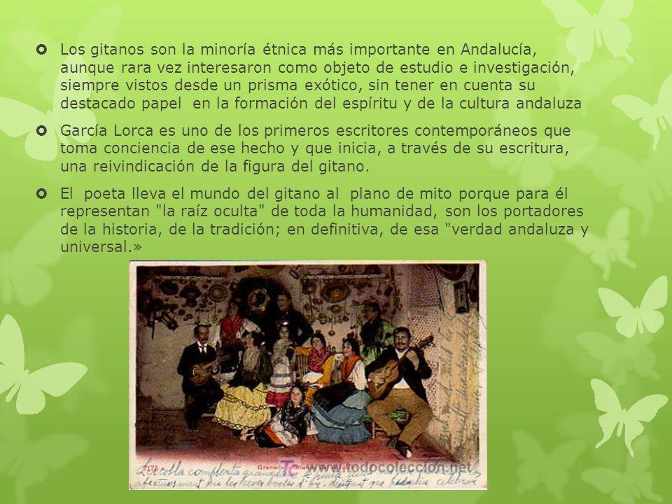 Los gitanos son la minoría étnica más importante en Andalucía, aunque rara vez interesaron como objeto de estudio e investigación, siempre vistos desd