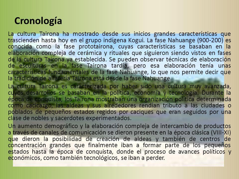 Ubicación Geográfica La cultura Tairona estaba ubicada en la parte norte de Colombia, en la Sierra Nevada de Santa Marta, este lugar está situado lejos de las cordilleras de los Andes, tiene una gran variedad de condiciones ecológicas, lo cual benefició y también les trajo ciertas restricciones a los indígenas, además de las condiciones ecológicas, su lugar de residencia también les trajo ventajas y desventajas, estaban en un lugar montañoso, alejado del resto de las culturas que habitaban Colombia, eran aislados y no tenían mucha comunicación, aún así, lograron desarrollarse y evolucionar indiscutiblemente.