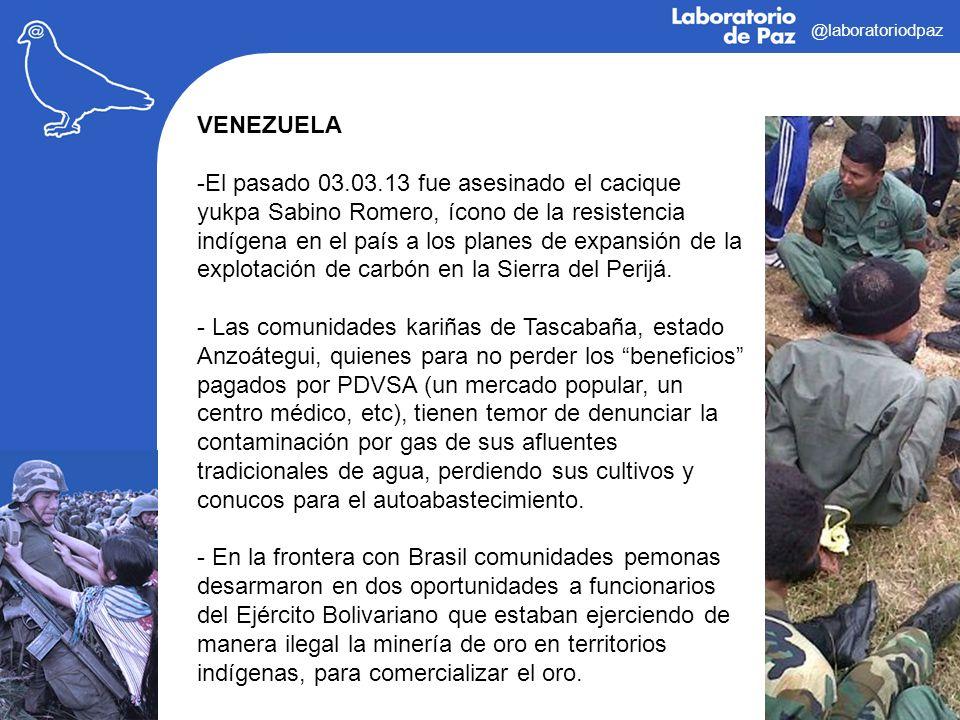 @laboratoriodpaz VENEZUELA -El pasado 03.03.13 fue asesinado el cacique yukpa Sabino Romero, ícono de la resistencia indígena en el país a los planes