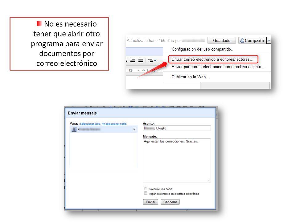 No es necesario tener que abrir otro programa para enviar documentos por correo electrónico