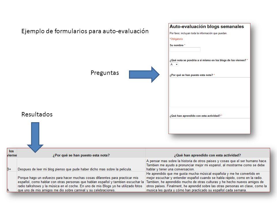 Ejemplo de formularios para auto-evaluación Resultados Preguntas