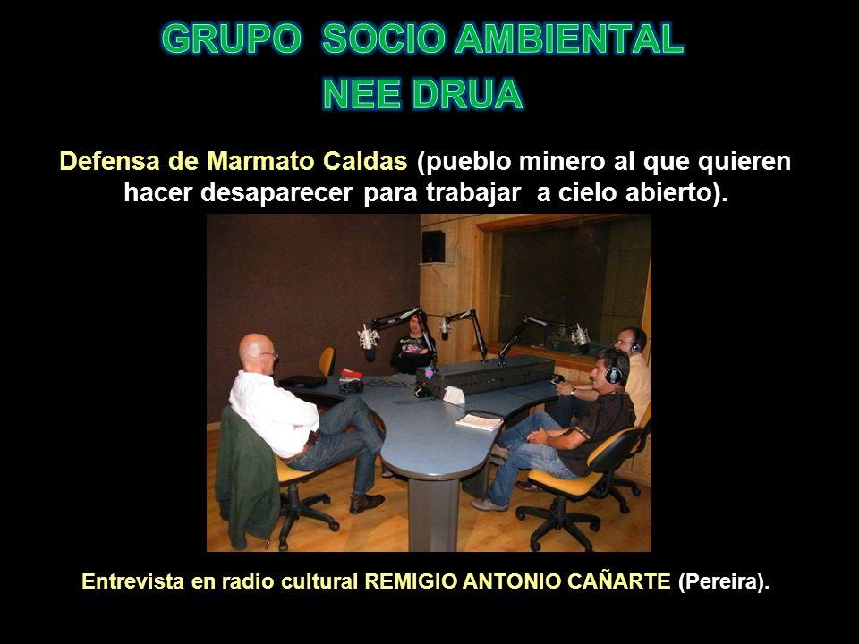 Defensa de Marmato Caldas (pueblo minero al que quieren hacer desaparecer para trabajar a cielo abierto). Entrevista en radio cultural REMIGIO ANTONIO
