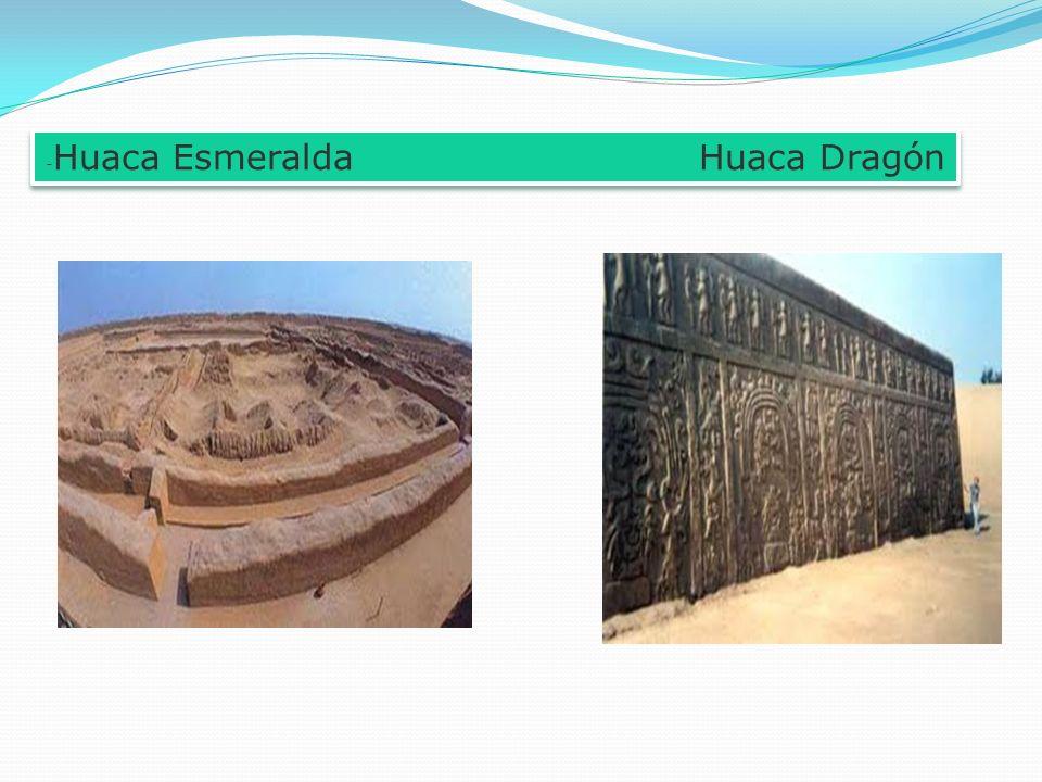 - Huaca Esmeralda Huaca Dragón