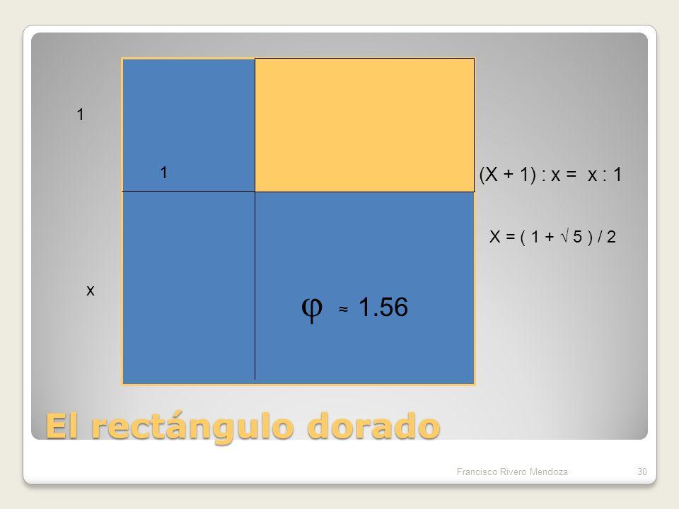 La belleza de las proporciones La altura total dividida entre la altura hasta el ombligo debe ser iguala la proporción dorada = 1.618… Francisco Rivero Mendoza 29