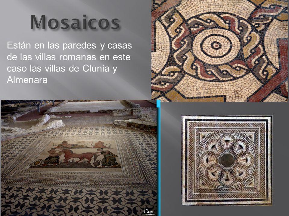 Mosaicos Están en las paredes y casas de las villas romanas en este caso las villas de Clunia y Almenara