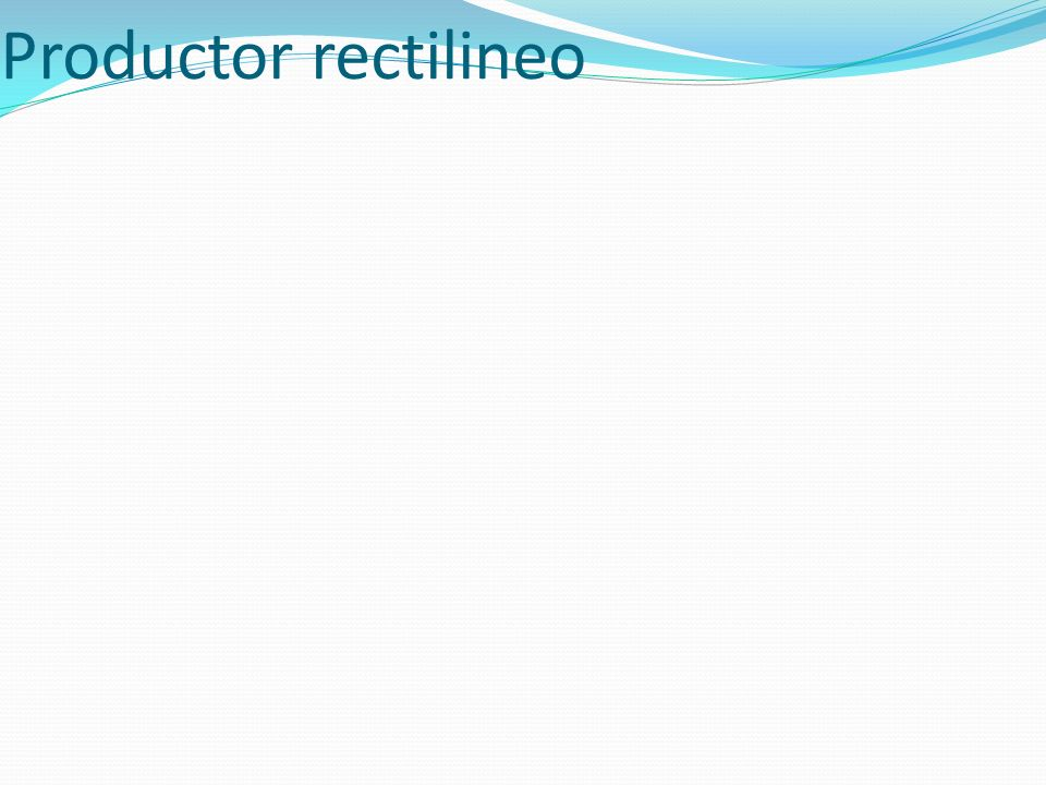 Productor rectilineo