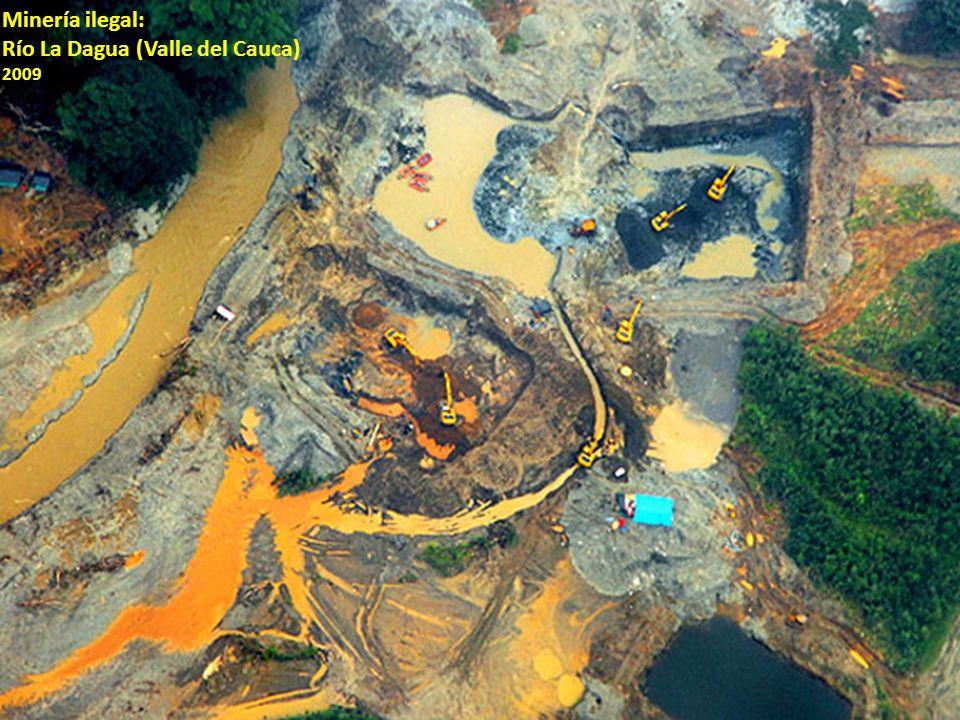 Minería ilegal: Río La Dagua (Valle del Cauca) 2009