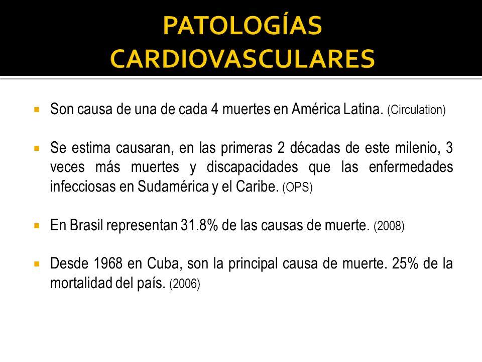 Son causa de una de cada 4 muertes en América Latina. (Circulation) Se estima causaran, en las primeras 2 décadas de este milenio, 3 veces más muertes