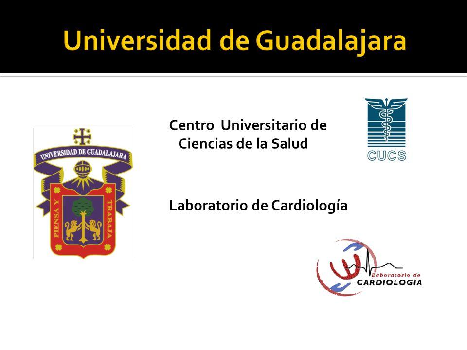 Centro Universitario de Ciencias de la Salud Laboratorio de Cardiología