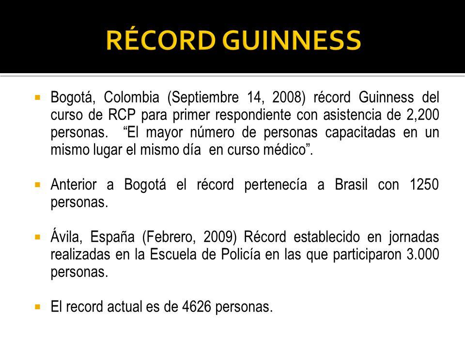 Bogotá, Colombia (Septiembre 14, 2008) récord Guinness del curso de RCP para primer respondiente con asistencia de 2,200 personas. El mayor número de