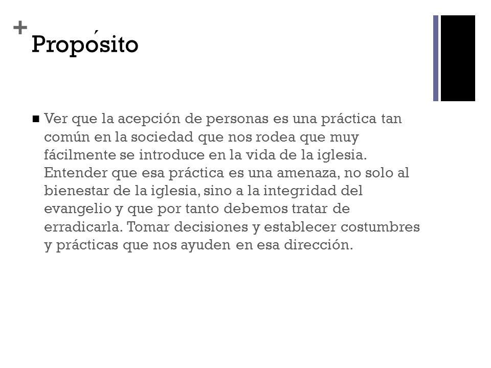 + Estructura literaria del texto (Santiago 2.1-13) I.