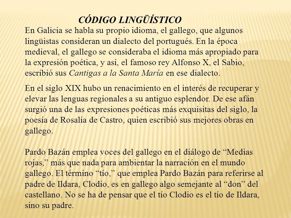 En Galicia se habla su propio idioma, el gallego, que algunos lingüistas consideran un dialecto del portugués. En la época medieval, el gallego se con
