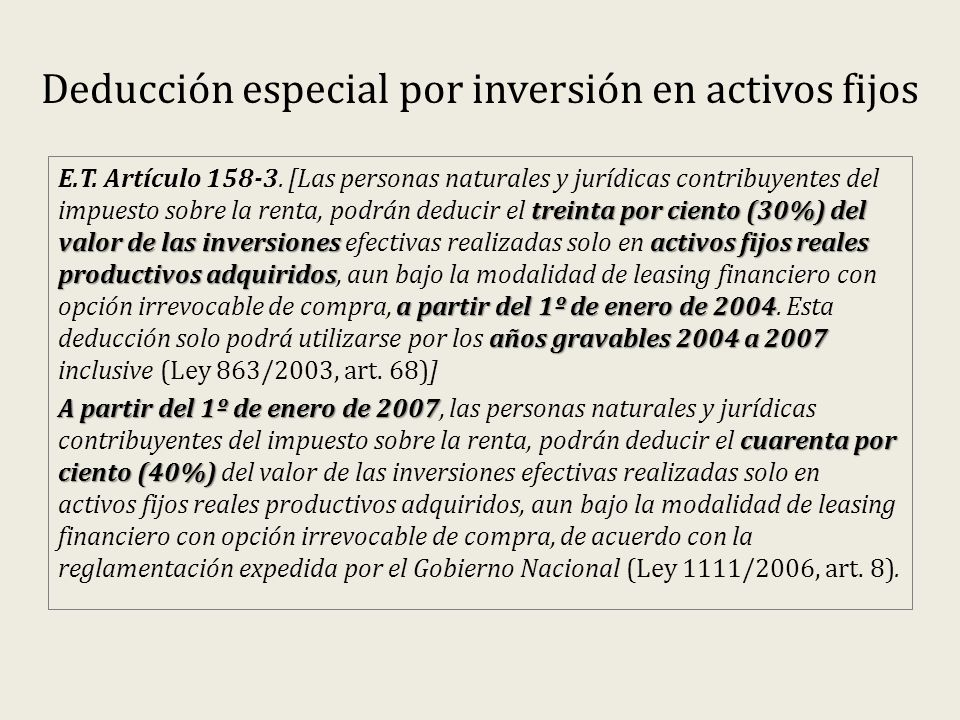 Deducción especial por inversión en activos fijos treinta por ciento (30%) del valor de las inversiones activos fijos reales productivos adquiridos a
